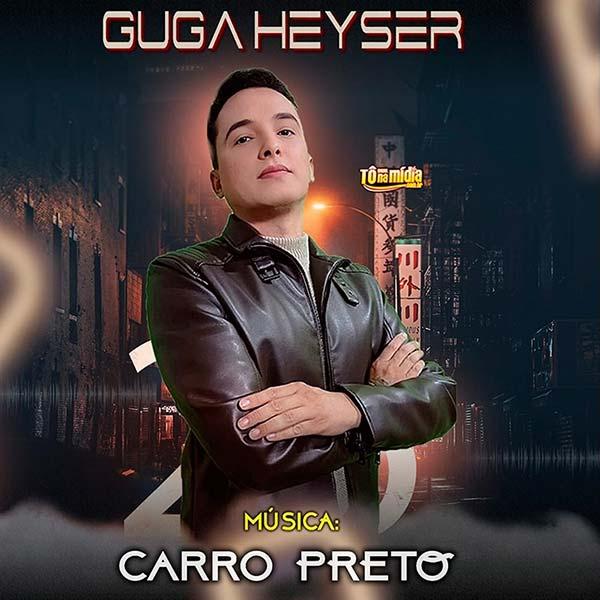 Guga Heyser - Carro Preto