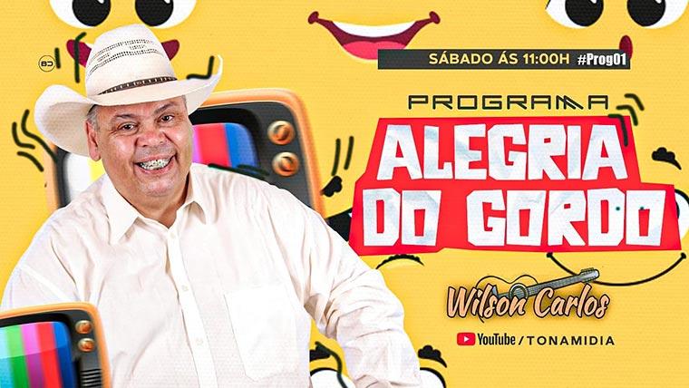 """Wilson Carlos estreia o programa """"Alegria do Gordo"""" na internet"""