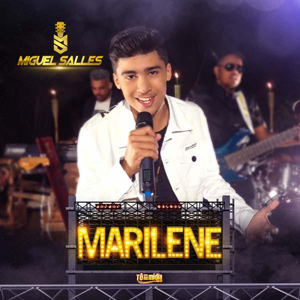 MIGUEL SALLES - Marilene